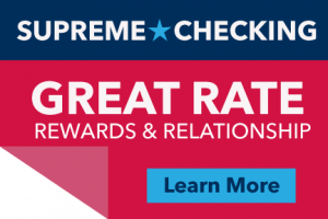 Supreme Checking - Great Rate, Rewards & Relationship