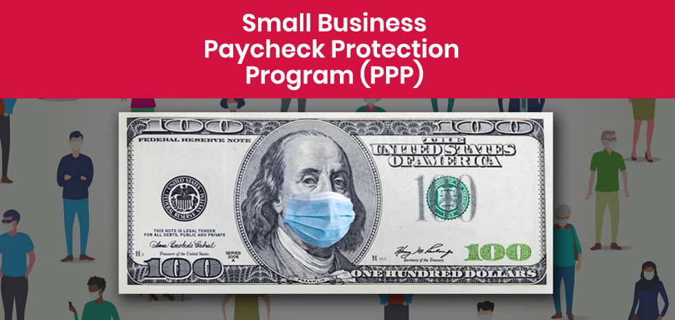 Small Business Paycheck Protection Program (PPP)